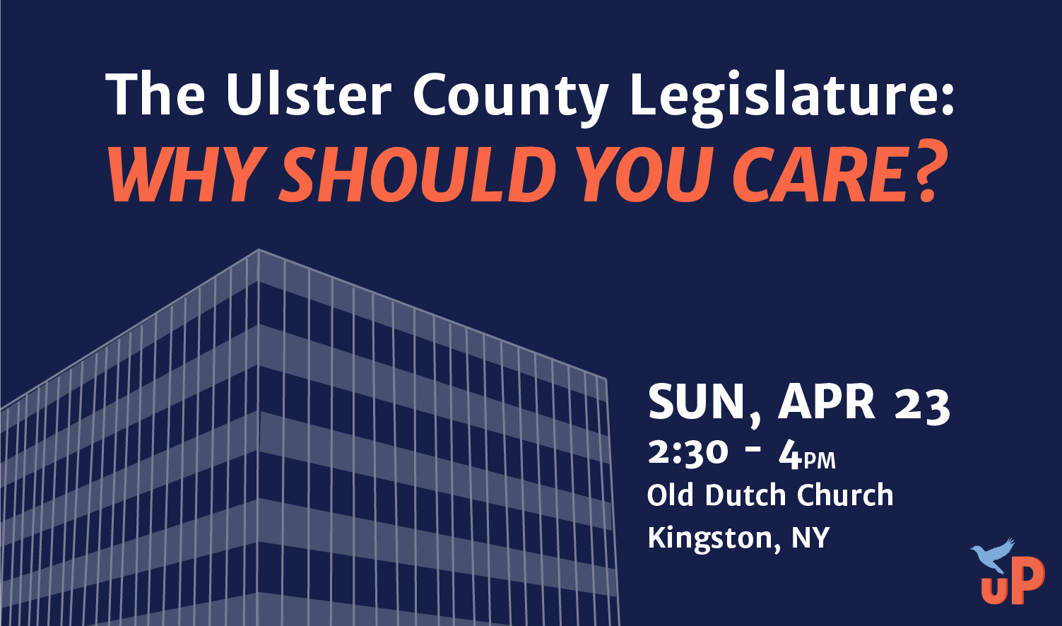 The Ulster County Legislature: Why Should You Care?