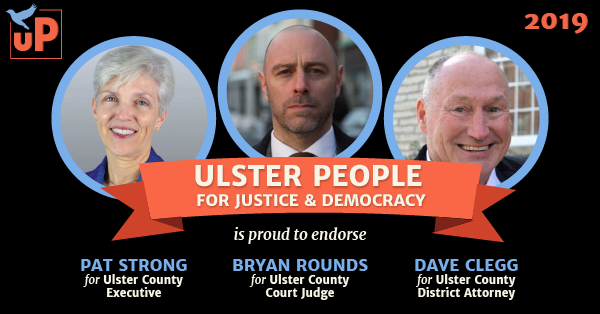 Ulster People for Justice & Democracy is proud to endorse Pat Strong, Byran Rounds, and Dave Clegg
