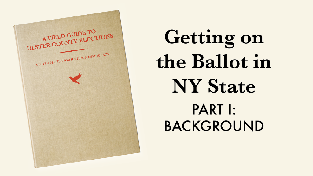 Getting on the Ballot in New York State - Part I: Background