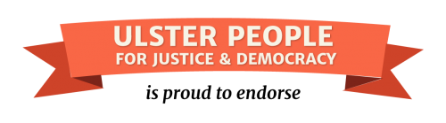 Ulster People for Justice and Democracy is proud to endorse